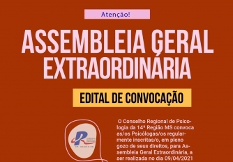 You are currently viewing EDITAL DE CONVOCAÇÃO: Assembleia Geral Extraordinária
