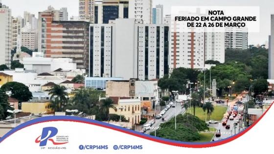 You are currently viewing Nota: Feriado em Campo Grande de 22 a 26 de Março e o Atendimento Profissional
