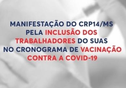 You are currently viewing MANIFESTAÇÃO DO CRP14/MS PELA INCLUSÃO DOS TRABALHADORES DO SUAS NO CRONOGRAMA DE VACINAÇÃO CONTRA A COVID-19