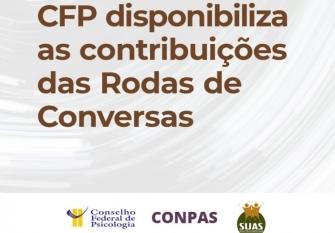You are currently viewing CFP disponibiliza contribuições das Rodas de Conversas preparatórias para a 12ª Conferência Nacional de Assistência Social