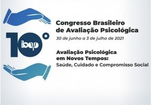 You are currently viewing Participe do 10° Congresso Brasileiro de Avaliação Psicológica
