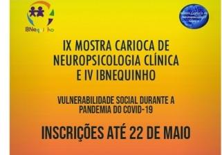You are currently viewing IX Mostra Carioca de Neuropsicologia Clínica e IV IBNequinho: vulnerabilidade social durante a pandemia da COVID-19