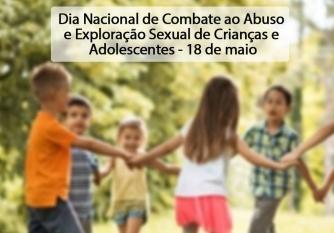 You are currently viewing 18 de maio: Dia Nacional de Combate ao Abuso e Exploração Sexual de Crianças e Adolescentes.