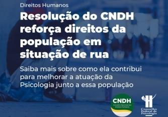 You are currently viewing Resolução do CNDH reforça direitos da população em situação de rua