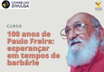 """You are currently viewing Inscrições abertas para o curso """"100 anos de Paulo Freire: esperançar em tempos de barbárie"""""""