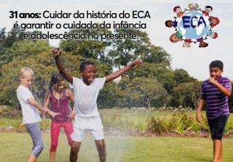 You are currently viewing 31 Anos ECA: Cuidar da história do ECA é garantir o cuidado da infância a da adolescência no presente