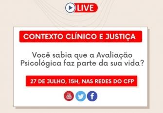 You are currently viewing CFP promove live sobre Avaliação Psicológica no contexto Clínico e da Justiça