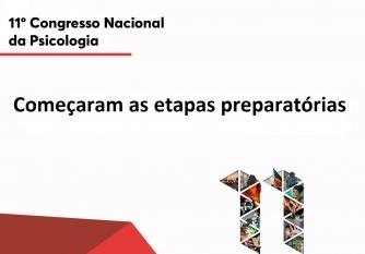 You are currently viewing Começaram as etapas preparatórias para o 11º Congresso Nacional da Psicologia
