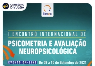 You are currently viewing IBNeC realiza I Encontro Internacional de Psicometria e Avaliação Neuropsicológica