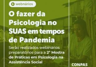 You are currently viewing CFP realiza webinários regionais para a II Mostra Nacional de Práticas em Psicologia no SUAS