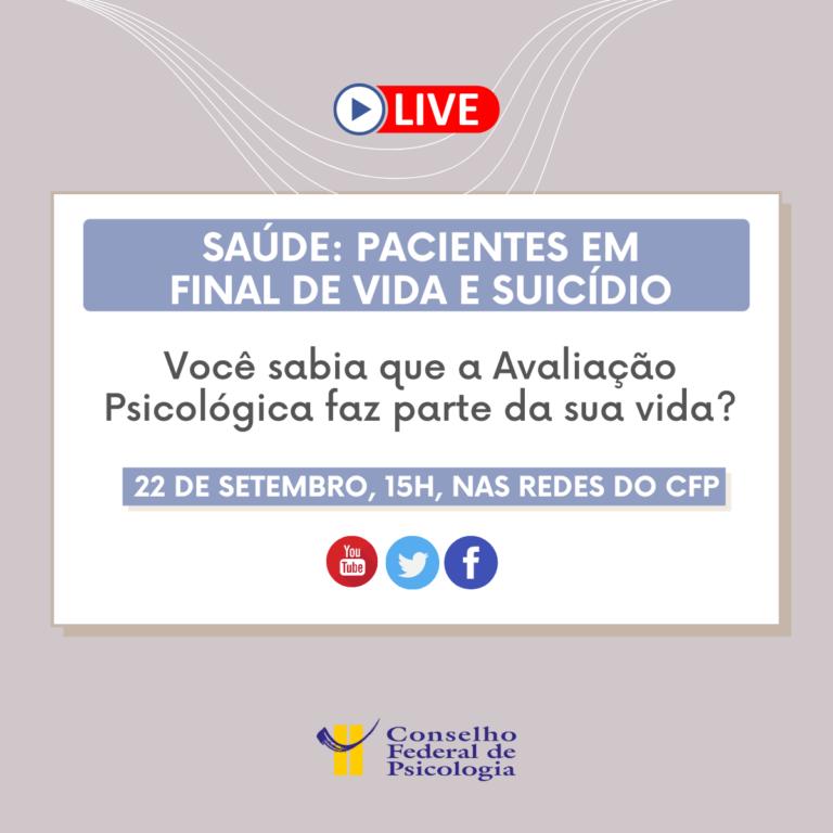Read more about the article Avaliação Psicológica com pacientes em final de vida será tema de debate nas redes do CFP
