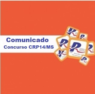 Read more about the article COMUNICADO: Concurso Público CRP14/MS