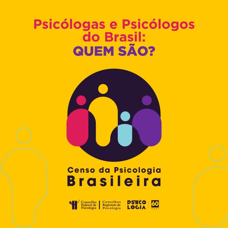 Read more about the article Censo da Psicologia Brasileira: pesquisa pretende mapear as diversas realidades de atuação profissional da categoria