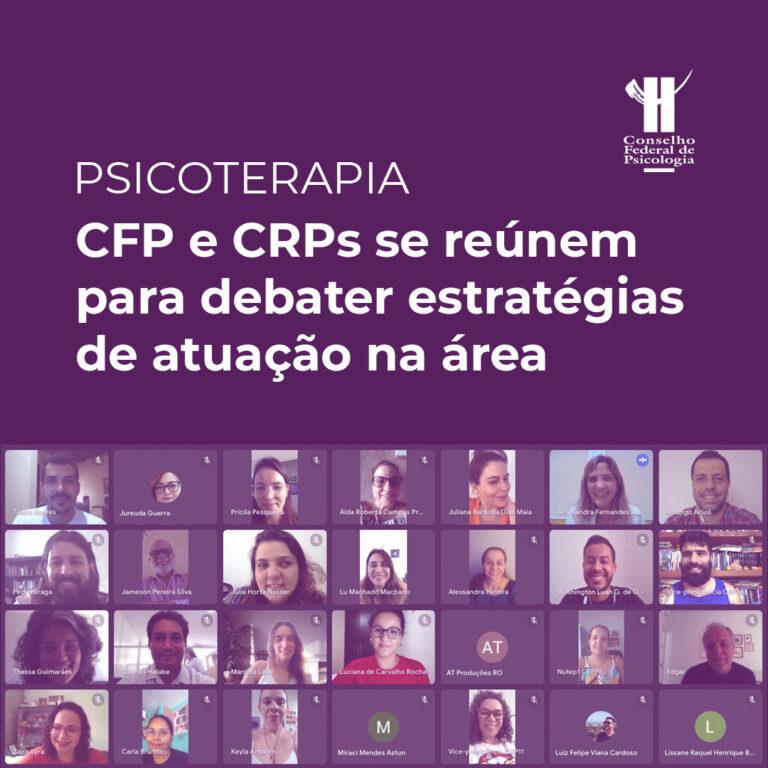 Read more about the article Psicoterapia: CFP e CRPs se reúnem para debater estratégias de atuação na área
