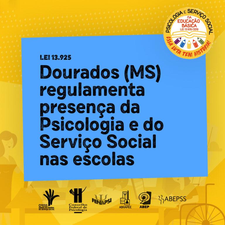 Read more about the article Dourados (MS) regulamenta presença da Psicologia e do Serviço Social nas escolas